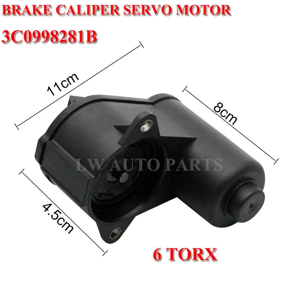 6/12 Torx Handbrake Brake Caliper Servo Motor 3C0998281A 3C0998281B 32330208 3C0998281 for VW Passat B6 Tiguan Audi
