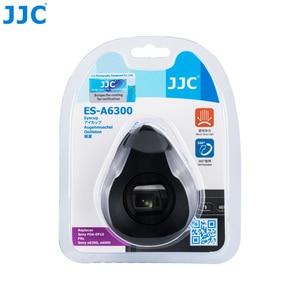 Image 5 - JJC силиконовый вращающийся на 360 ° наглазник видоискатель окуляр для Sony A6100 A6300 A6000 NEX 6 NEX 7 чашка для глаз камеры заменяет FDA EP10