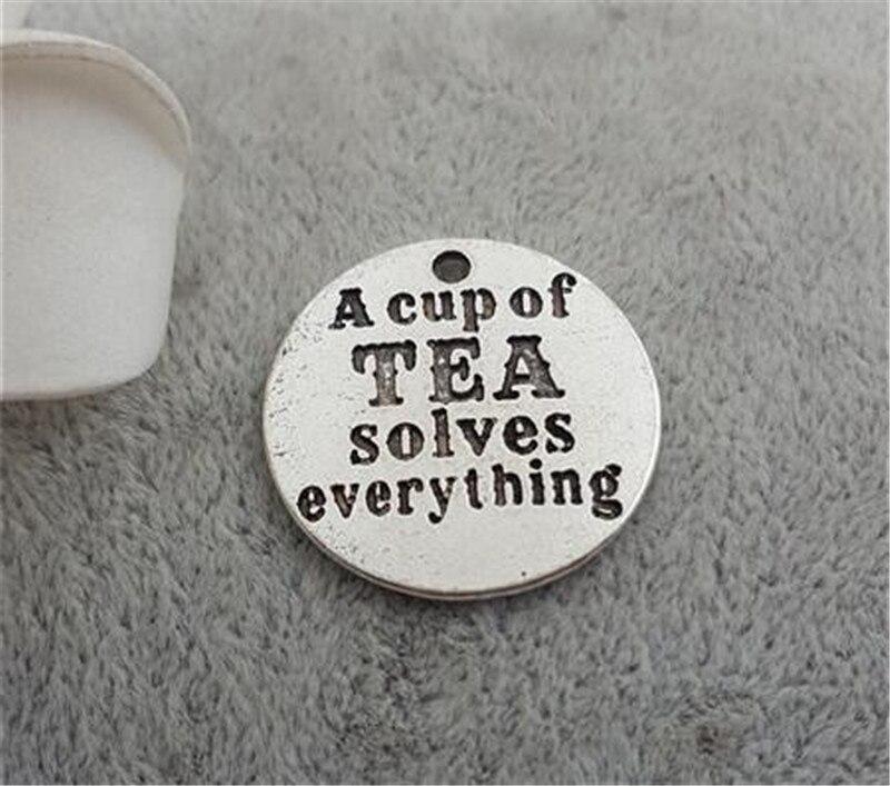 10 шт./лот 25 мм слова чашка чая решает everthing круглый диск очарование чай Подвески кулон