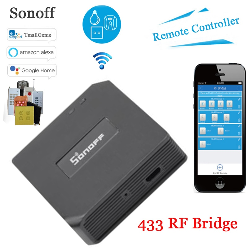 Sonoff RF Bridge, 433 RF Remote Converter 433 to WiFi Remote Control,Smart Home Automation Module Wifi Switch Diy Controller