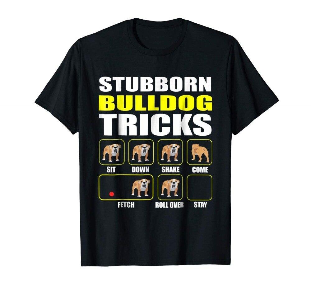 Bulldog Inglés, trucos de Bulldog testarudo, edición especial, novedad de 2019, 100% para hombre de algodón, estilo básico, camisa de cuello redondo, empresa