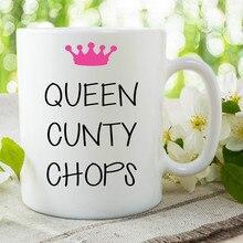 Queen Cunty Chops Mugs Office Porcelain Coffee Ceramic Tea Cups