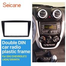 Seicane 2 DIN araba radyo çerçeve fasya takma Stereo paneli GM CHEVROLET LADA GRANTA DVD OYNATICI plaka Dash çerçeve Trim kiti