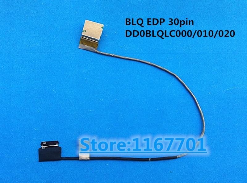 Nueva computadora portátil/portátil LCD/LED/cable LVDS para Toshiba S55 L55 P55T C55DT L50-C BLQ EDP 30pin DD0BLQLC000 DD0BLQLC010 DD0BLQLC060