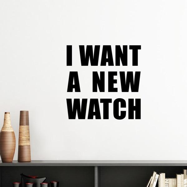 EU Quero UM Novo Relógio Silhouette Removível Wall Sticker Art Decalques DIY Mural Papel De Parede para Quarto Decal
