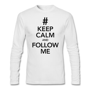 Mens Class Personalized T-shirt man KEEP CALM AND FOLLOW ME Round Neck Text Slogan Hi-Street Tees Home Clothing