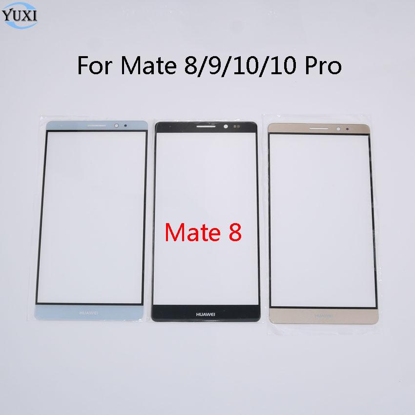 Сенсорный экран YuXi для Huawei Mate 8 9 10 Pro, замена сенсорного экрана, передняя внешняя стеклянная крышка объектива. Без рамки