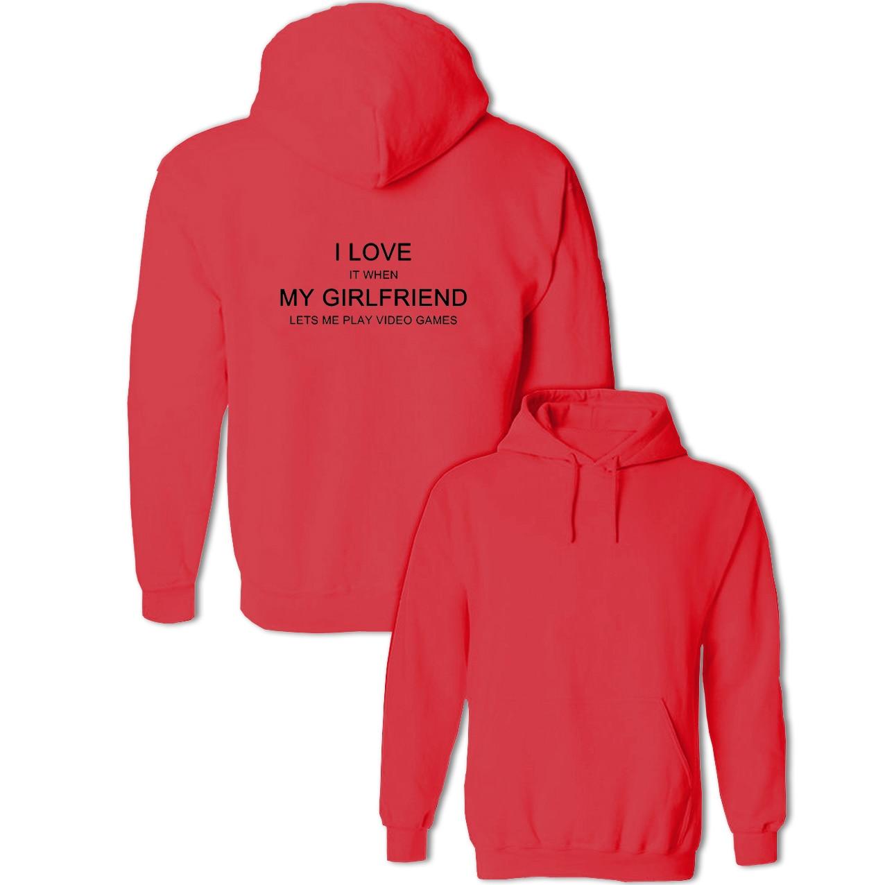 Eu amo quando minha namorada me deixa jogar videogames pullovers sweatshirts masculino feminino algodão hoodies moda casaco streetwear