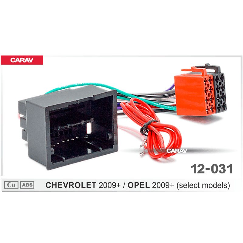 Adaptador de Radio CARAV 12-031 ISO para/CHEVROLET 2009 +/OPEL 2009 + (modelos seleccionados) Conector de arnés de cables enchufe de Cable de telar de plomo