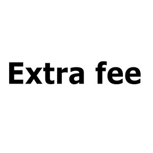 Extra fee. you can pay here.