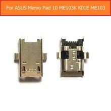 Clavija de carga de sincronización de fecha para ASUS Memo Pad 10 ME103K K01E ME103 K01, Puerto cargador USB para Asus Memo Pad, puerto de conector USB