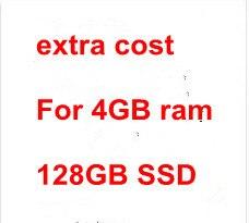 شحن إضافي للكمبيوتر المحمول الخاص ، وذاكرة وصول عشوائي 4 جيجابايت و 128 جيجابايت SSD بدلاً من 2 جيجابايت من ذاكرة الوصول العشوائي و 64 جيجابايت SSD