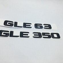 Negro mate GLE 63 GLE 350 tapa trasera del maletero emblema número letras pegatina para Mercedes Benz AMG W166 4 Matic GLE63 GLE350