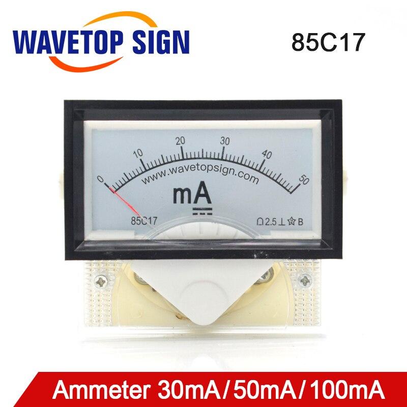 WaveTopSign 30mA 50mA Амперметр 85C17 DC 0-50mA Аналоговая Панель Ампер Измеритель тока для CO2 лазерной гравировки резки