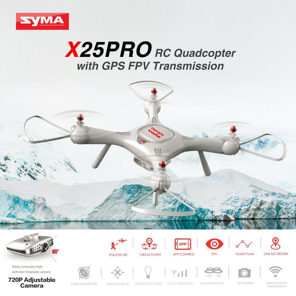 Syma X25PRO 2.4G GPS positionnement Drone quadrirotor FPV RC avec caméra réglable 720P HD Wifi maintien daltitude suivez-moi cadeau jouet RC