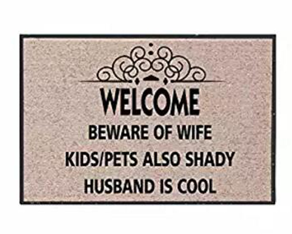 Welcome Beware Of Wife, Kids Pets Also Shady Doormat Non-Slip Machine Washable Outdoor Indoor Entrance Rug Mat