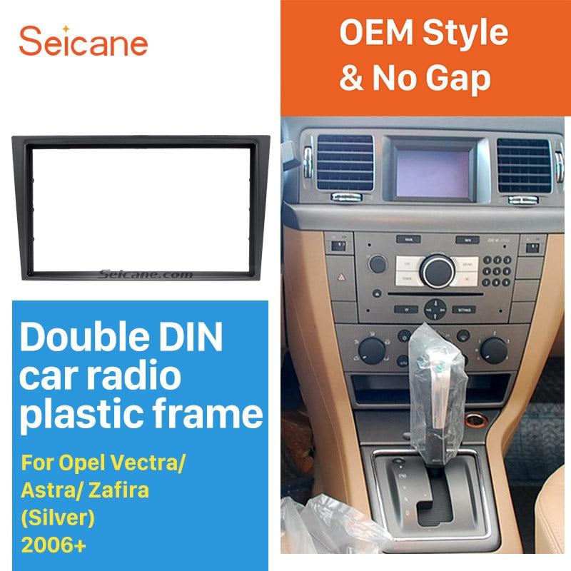 Kit de ajuste de Instalación de cubierta de Radio de coche Seicane Silver 2Din para 2006 + Opel Vectra Astra Zafira CD tablero Marco de panel