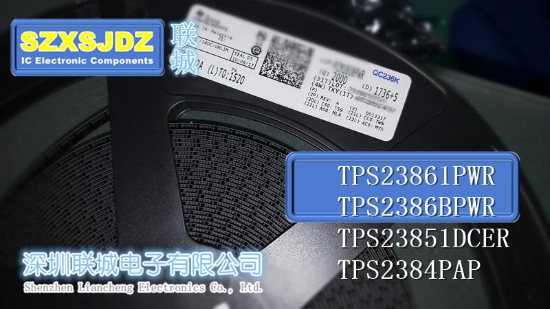 5 PCS TPS23861PWR TPS23861 TPS23861PW TPS2386BPWR TPS2386 TPS2386BPW TPS23851DCER TPS23851 TPS23851DCE TPS2384PAP TPS2384