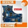 GL552JX i7-4720HQ Processador GTX950M GL552JK carte mère d'ordinateur portable pour Asus ROG GL552JX GL552J GL552 90NB07Z0-R00010