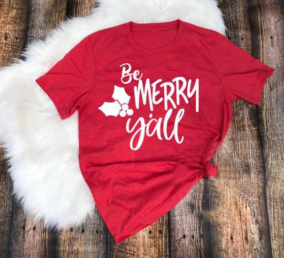 Cool Navidad rojo ropa Tee Be Merry Yall camiseta Hipster Casual lema Tops Navidad Grunge gráfico Camisetas