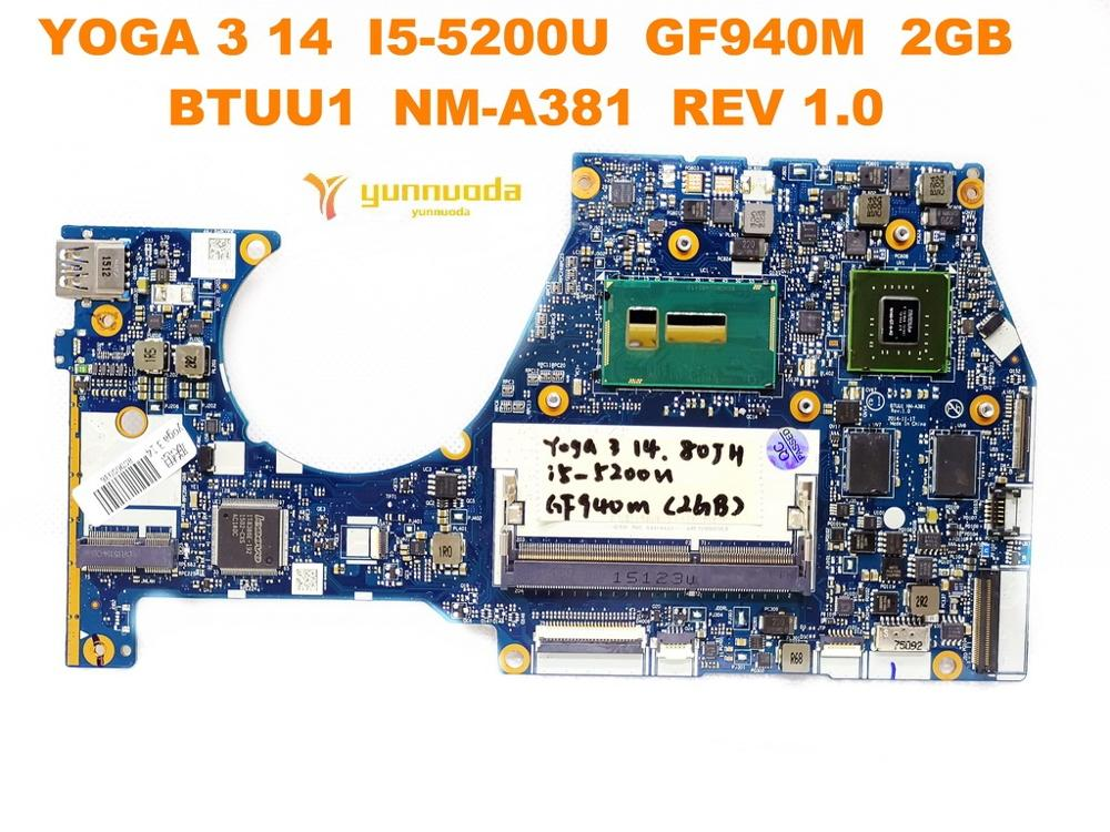Original for Lenovo YOGA 3 14 laptop  motherboard YOGA 3 14 I5-5200U GF940M 2GB BTUU1 NM-A381 REV 1.0 tested good free shipping