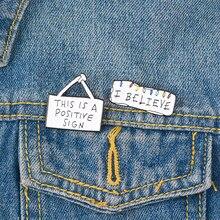 Я верю, что! Доска объявлений вдохновляющие цитаты булавки эмаль значки Броши мотивационные ювелирные изделия вдохновение подарки для друз...