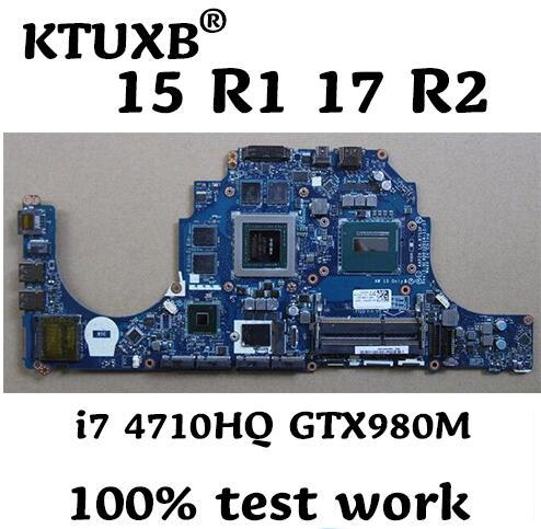 AAP20 LA-B753P motherboard para DELL Alienware 15 R1 17 R2 notebook motherboard CPU i7 4710HQ/4720HQ GTX980M DDR3 100% trabalho de teste