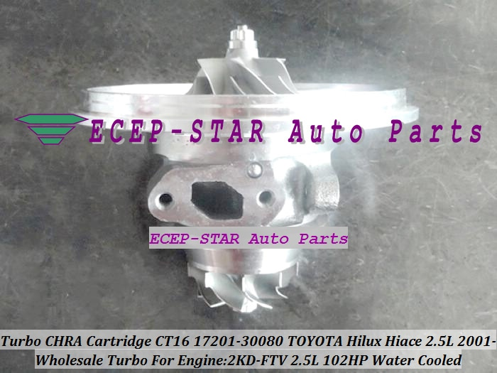 Turbo CHRA Cartridge Core CT16 17201-30080 1720130080 Watergekoelde Voor TOYOTA HI-ACE HI-LUX Hilux hiace 2KD-FTV 2KD 2.5L 102HP