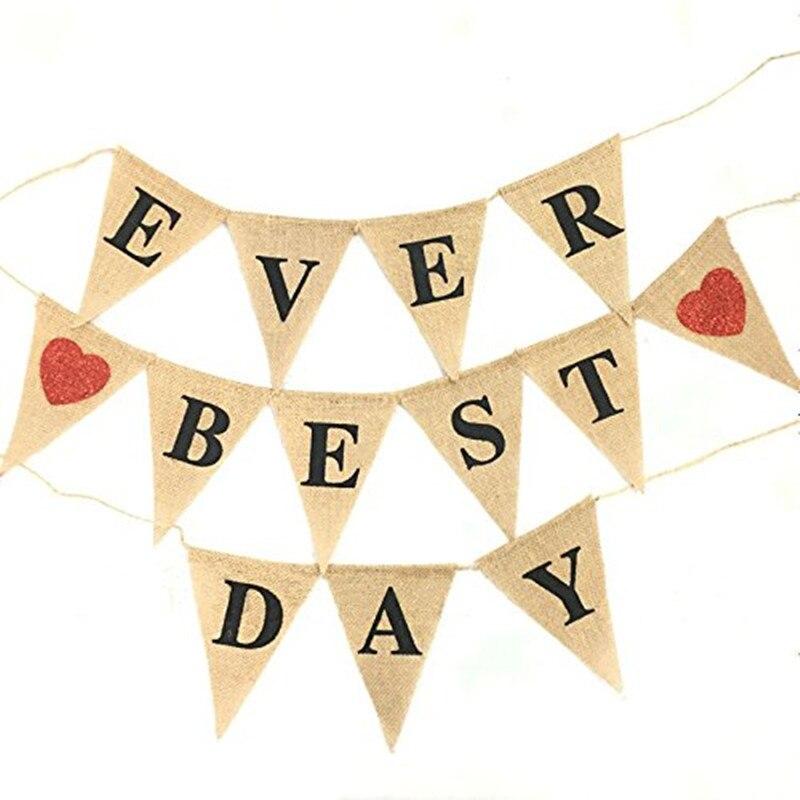 Банер с мешковиной «Ever Best день», Висячий Флаги для вечеринки, реквизит для свадебных фотографий, украшения AA8073