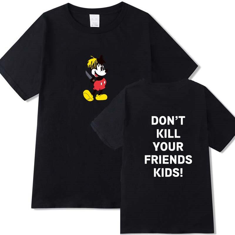 XXXTENTACION camiseta de rapero Micky DONT KILL YOUR friends letra impresa camiseta hombres mujeres Swag Xxxtentacion Hip Hop camisetas