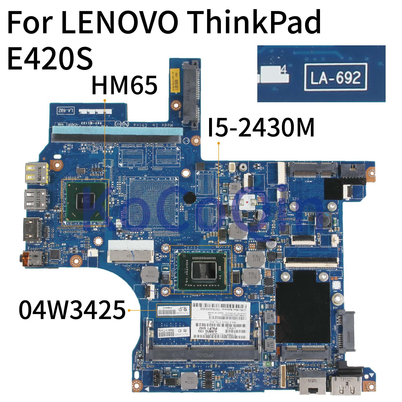 KoCoQin Laptop motherboard For LENOVO ThinkPad E420S I5-2430M  Mainboard 04W3425 04W6502 SR072 HM65