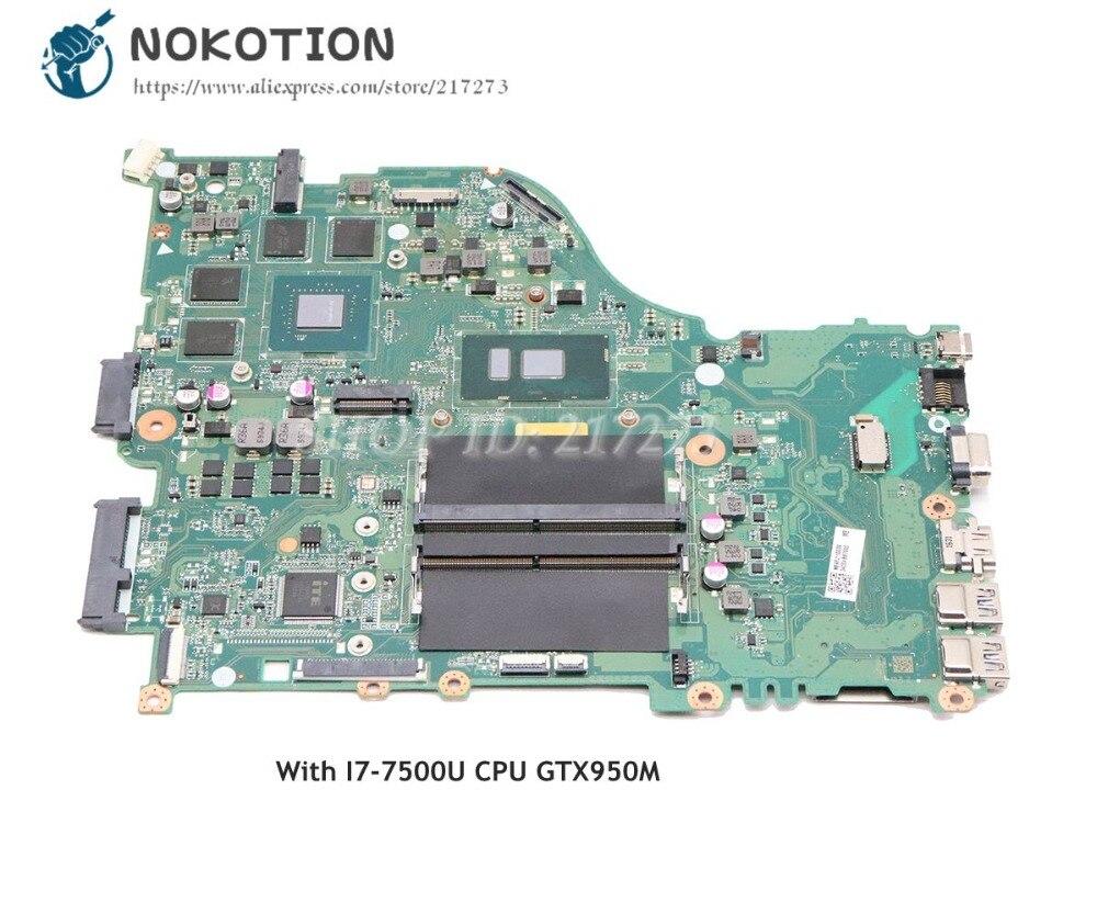 NOKOTION اللوحة لابتوب أيسر أسباير E5-575 E5-575G الرئيسي مجلس DAZAAMB16E0 NBGFJ11003 SR2ZV I7-7500U CPU GTX950M GPU