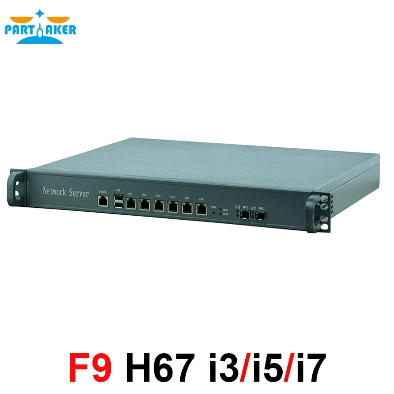 Partaker F9 1U Network Server Firewall Appliance With Intel i3 3220 H67SL 6* Intel 82583V 2*SFP