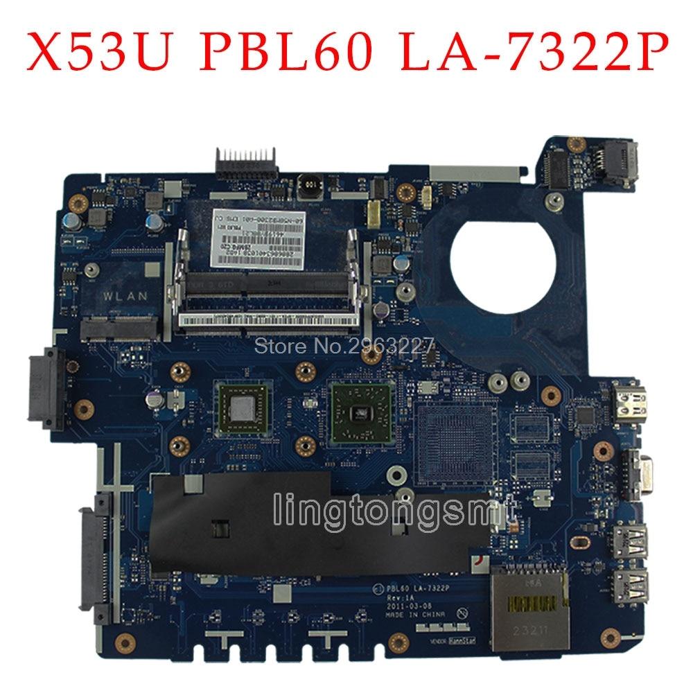 Ноутбук motherboar для ASUS PBL60 LA-7322P подходит для X53B K53B K53BY K53BR X53BY X53BR материнская плата с ЦП Протестировано хорошо