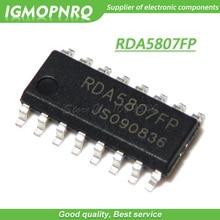 10 pièces RDA5807FP RDA5807 SOP-16 FM puce radio stéréo nouveau Original