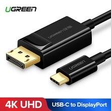 Кабель Ugreen USB C к DisplayPort, USB 3,1 Type C DP Thunderbolt 3 адаптер для Samsung Galaxy S9/S8 Huawei Mate 10 Pro USB-C DP