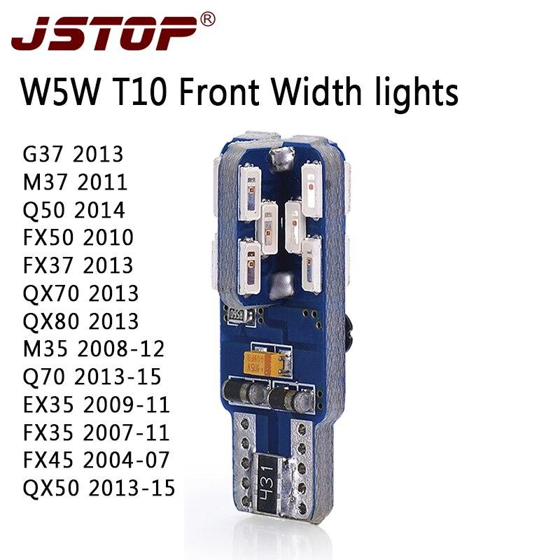 JSTOP G37 M37 FX50 FX37 QX70 QX80 M35 Q70 EX35 FX35 FX45 QX50 Q50 12-24V Clearance Lights car bulbs w5w T10 wy5w led width lamps