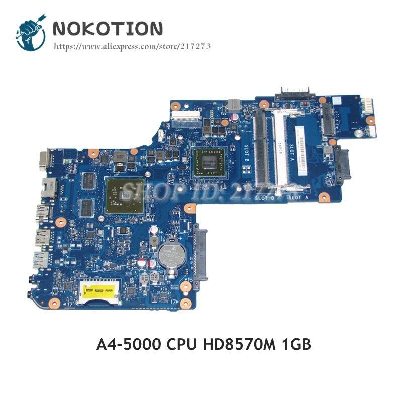NOKOTION placa base de Computadora Portátil para Toshiba Satellite C50D C55D Tablero Principal H000062040 PT10AN DSC MB A4-5000 CPU HD8570M 1GB