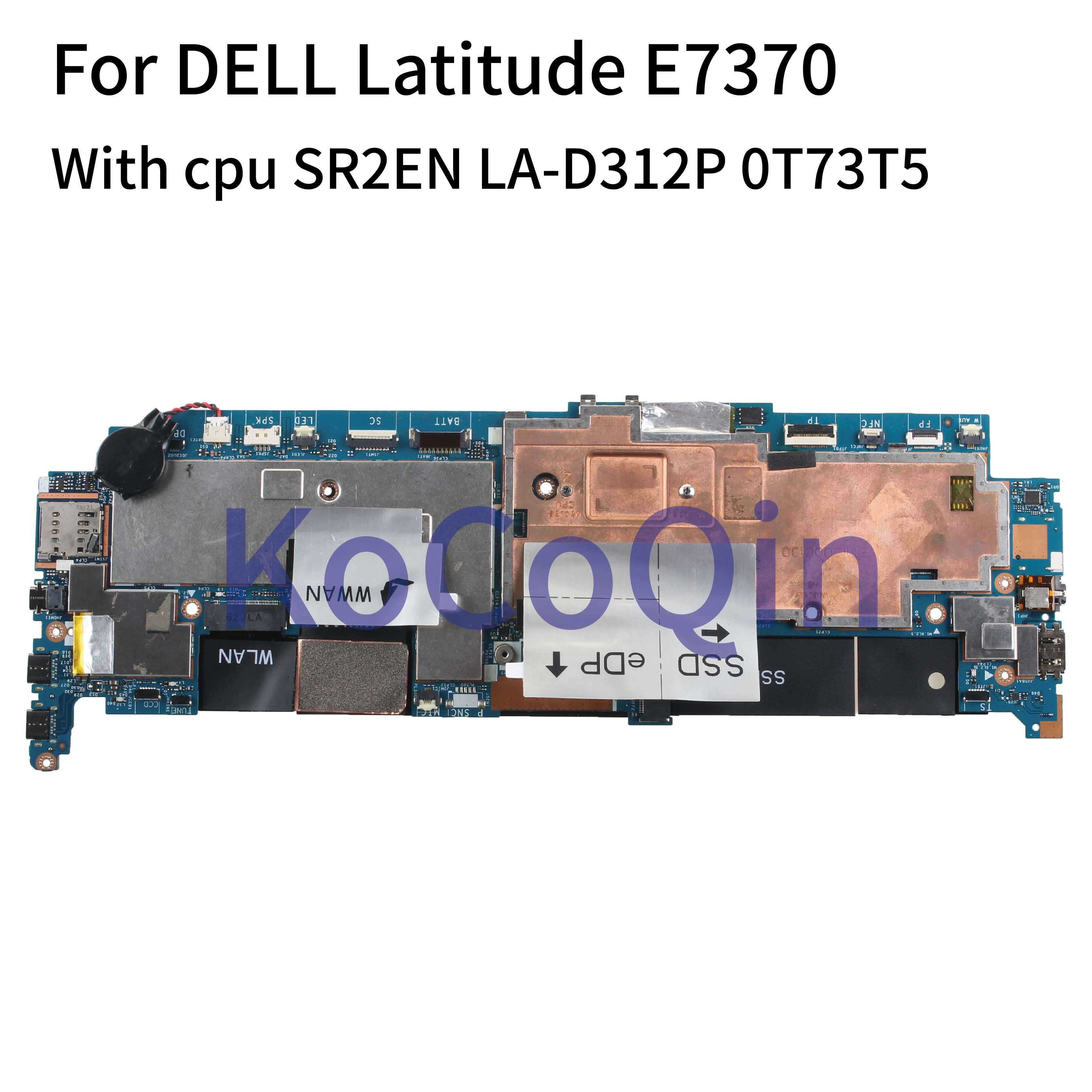 KoCoQin portátil placa base para Dell latitud E7370 Core M7-6Y75 8GB SR2EN placa base CN-0T73T5 0T73T5 LA-D312P