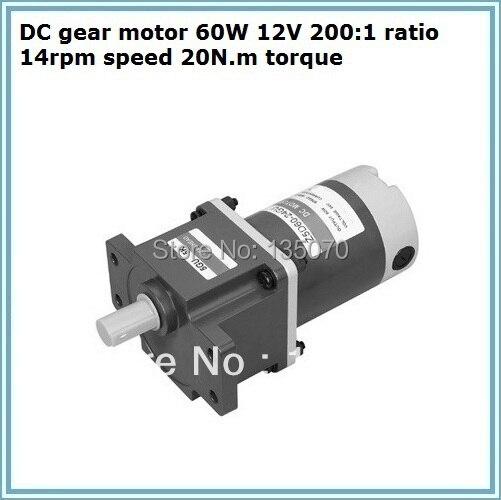 DC gear motor 60W 12V 200:1 ratio 14rpm speed 20N.m torque