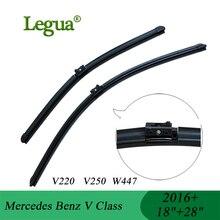 """Legua Wischer klingen für Mercedes Benz V Klasse V220 V250 W447, (2016 +), 18 """"+ 28"""", auto wischer, Ohne Knochen Wischer Weichen Refill, Auto-styling"""