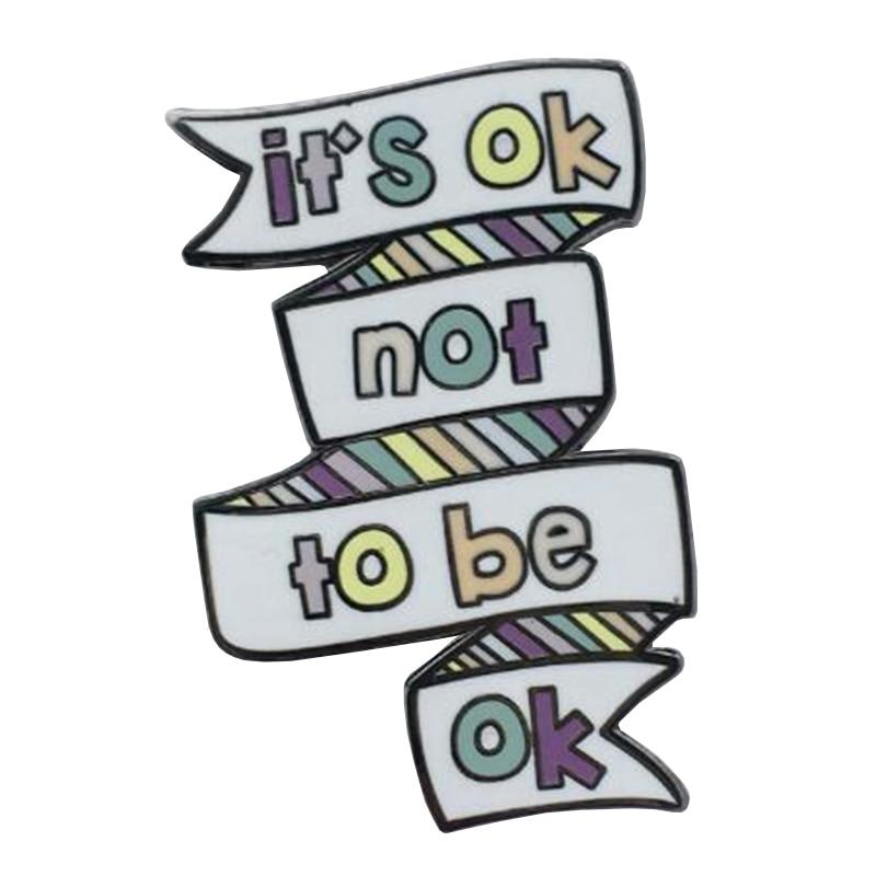It's Okay not to be Okay Mental Health Enamel pin