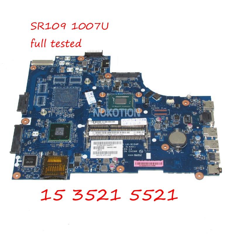 NOKOTION VAW00 LA-9104P CN-06H8WV 06H8WV 6H8WV portátil placa base para Dell inspiron 3521 15 5521 SR109 1007U CPU DDR3 Tablero Principal