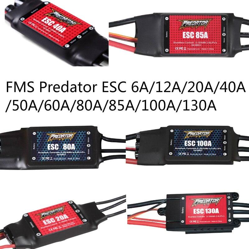 FMS velocidad ESC Control sin escobillas 6A 12A 20A 40A 50A 60A 80A 85A 100A 130A nuevo Predator RC aeroplano modelo Avion piezas de repuesto