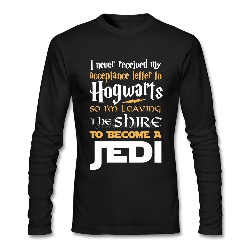 Никогда не получил мое письмо из Хогвартса Fandom Jedi футболка Звездные Войны Пользовательские футболки с длинными рукавами летние хлопковые ф...