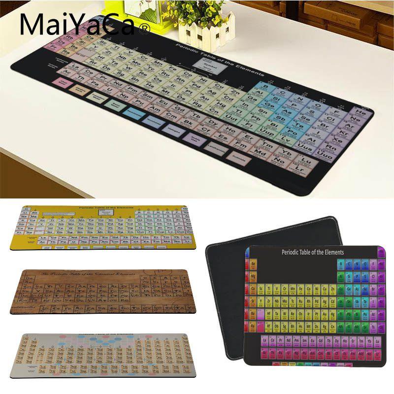 MaiYaCa nuevo diseño tabla periódica de los elementos gran alfombrilla de ratón PC ordenador mat buena calidad Borde de bloqueo Alfombrilla de ratón grande