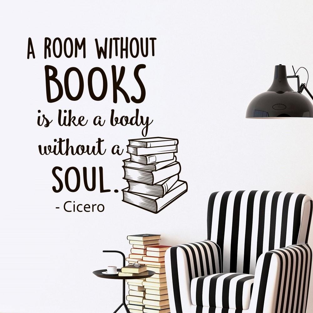 Wandtattoos Zitate Bücher Ein Zimmer Ohne Bücher Ist Wie Ein Körper Ohne Seele Vinyl Schriftzug Inspirational bibliothek Tapete