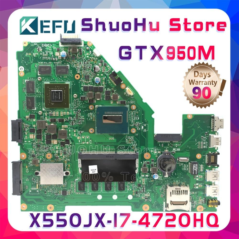 KEFU W50J para ASUS X550JD X550JK FX50J A550J X550J FX50J X550JX K550J I7 placa base de computadora portátil a prueba 100% trabajo placa base original de