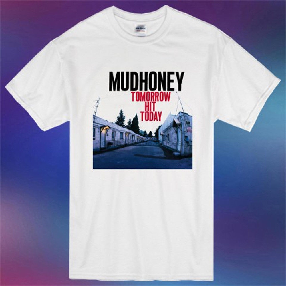 Mudhoney alternativa banda de Rock Tomorrow Hit Today hombres camiseta blanca talla S 3Xl