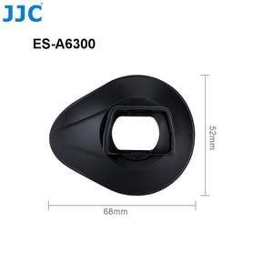 Image 4 - JJC силиконовый вращающийся на 360 ° наглазник видоискатель окуляр для Sony A6100 A6300 A6000 NEX 6 NEX 7 чашка для глаз камеры заменяет FDA EP10